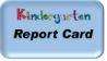 Kindergarten Report Card